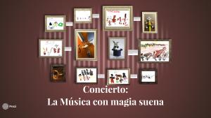 """Prezi Concierto: """"La música con magia suena"""""""